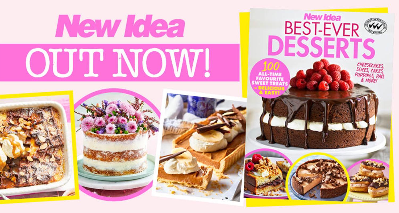 New Idea Best-Ever Desserts Recipes | New Idea Magazine